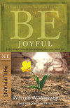 BE Joyful (Wiersbe BE Series - Philippians)