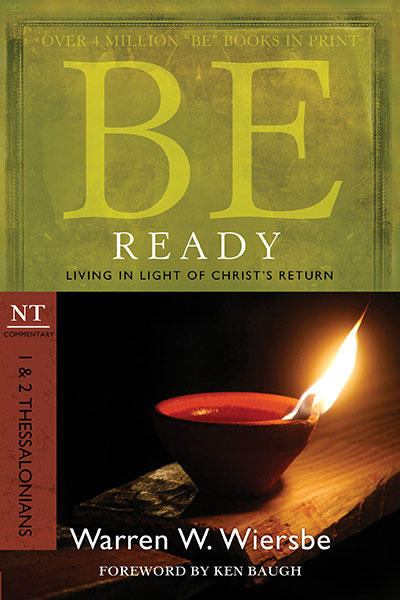 BE Ready (Wiersbe BE Series - 1 & 2 Thessalonians)