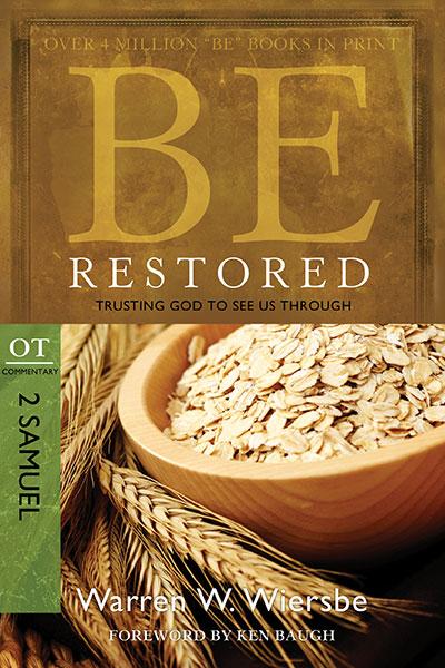 BE Restored (Wiersbe BE Series - 2 Samuel)