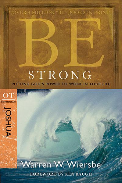 BE Strong (Wiersbe BE Series - Joshua)