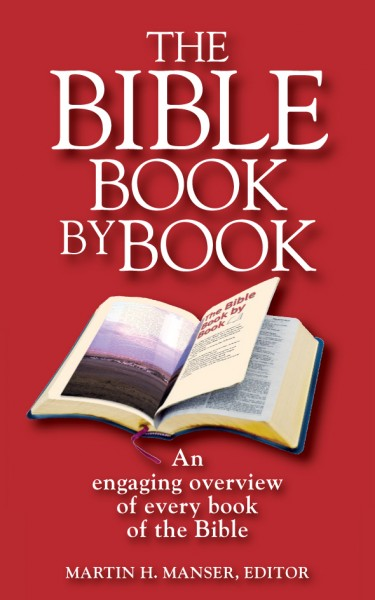 The Bible Book by Book: An Engaging Overview of Every Book of the Bible (CLC Bible Companion)