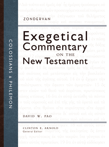 Zondervan Exegetical Commentary on the New Testament (ZECNT): Colossians and Philemon