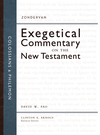 Zondervan Exegetical Commentary on the New Testament: Colossians and Philemon — ZECNT