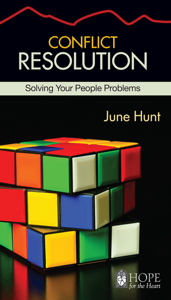 Conflict Resolution (Hope for the Heart)