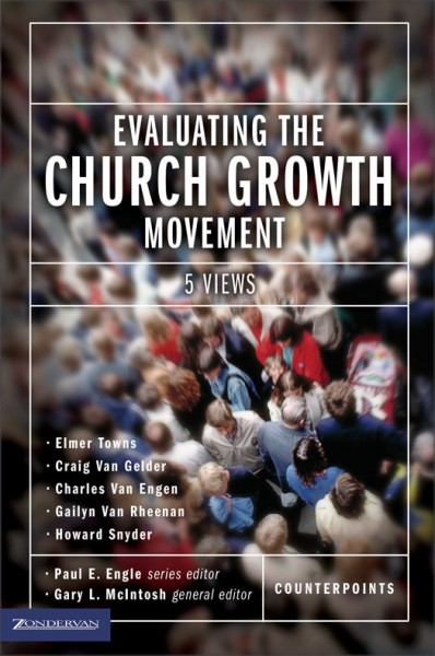 Counterpoints: Evaluating the Church Growth Movement