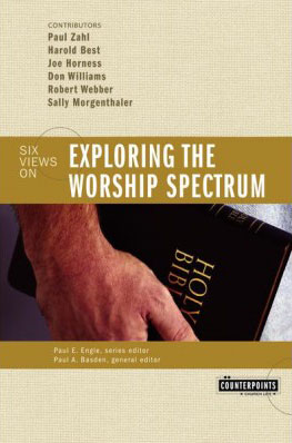Counterpoints: Exploring the Worship Spectrum