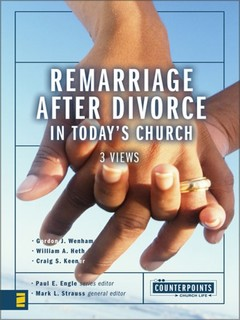 Counterpoints: Remarriage After Divorce in Today's Church