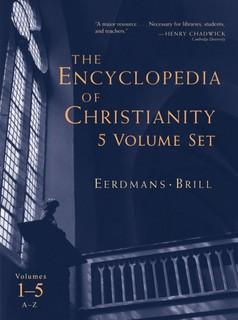 Encyclopedia of Christianity (5 Vols.)