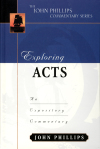 John Phillips Commentary Series - Exploring Acts