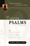 John Phillips Commentary Series - Exploring Psalms Vol. 1