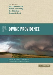 Counterpoints: Four Views on Divine Providence