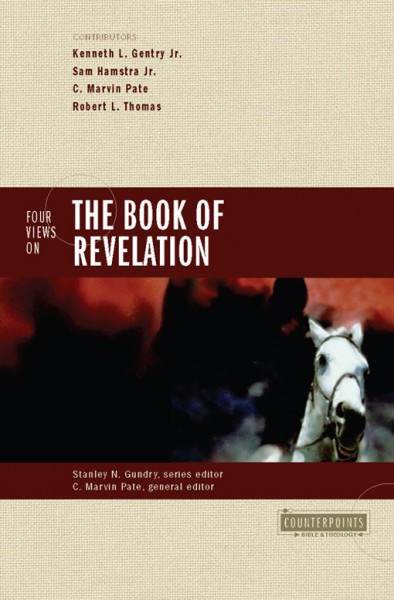 Counterpoints: Four Views on the Book of Revelation