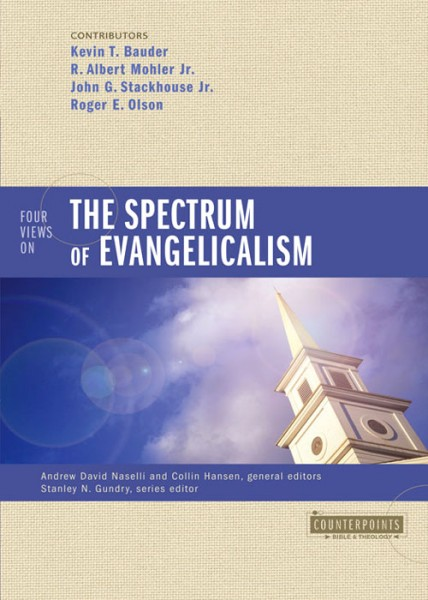Counterpoints: Four Views on the Spectrum of Evangelicalism