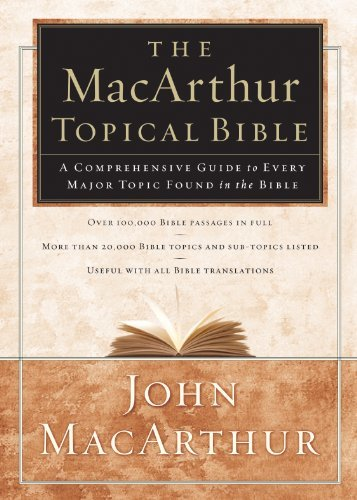 MacArthur Topical Bible
