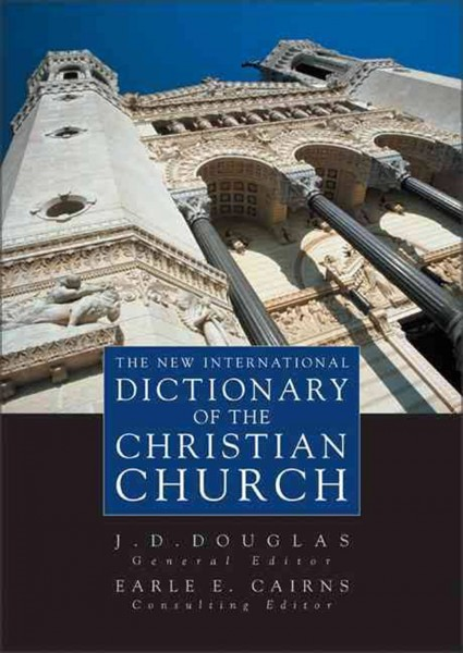 New International Dictionary of the Christian Church