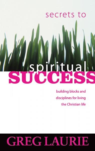 Secrets to Spiritual Success
