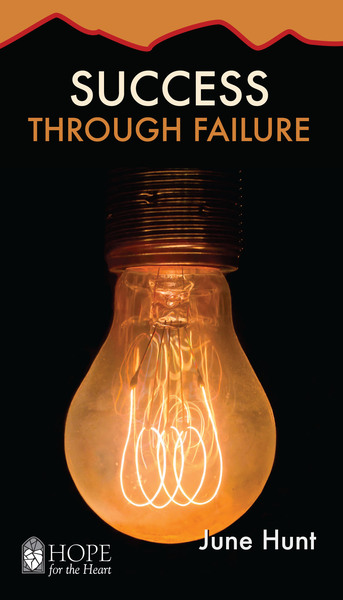 Success Through Failure (Hope for the Heart)