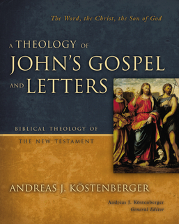 Theology of John's Gospels and Letters