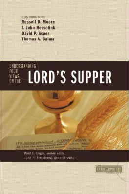 Counterpoints: Understanding Four Views on the Lord's Supper
