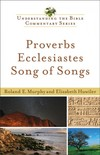 Understanding the Bible Commentary - Proverbs, Ecclesiastes, Song of Songs