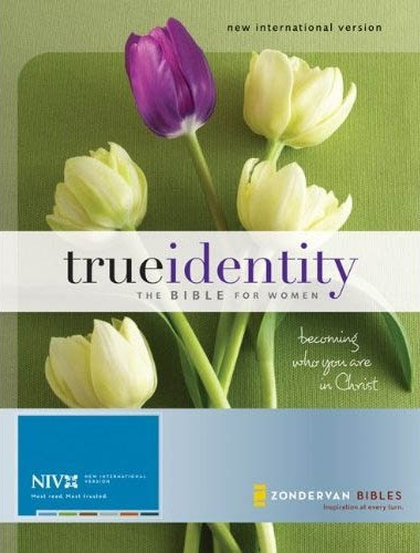 NIV True Identity Study Bible with NIV: The Bible for Women