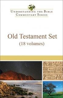 Understanding the Bible Commentary Series - Old Testament Set  (18 vols.)