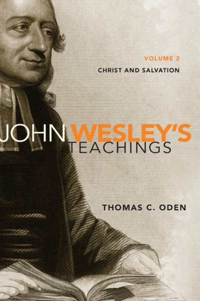 John Wesley's Teachings, Volume 2
