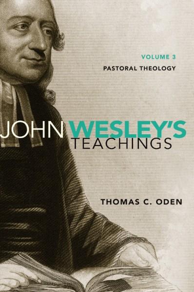 John Wesley's Teachings, Volume 3