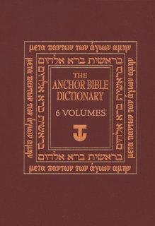 Anchor Bible Dictionary (6 Vols.)