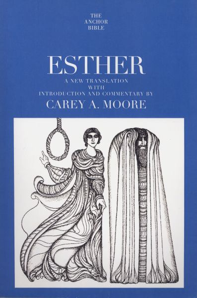 Esther: Anchor Yale Bible Commentary (AYB)