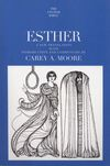 Anchor Yale Bible Commentary: Esther (AYB)