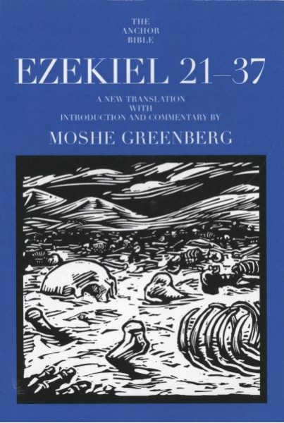 Anchor Yale Bible Commentary: Ezekiel 21-37