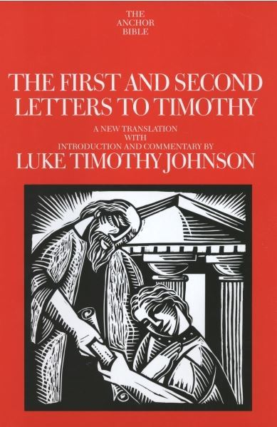 1 & 2 Timothy: Anchor Yale Bible Commentary (AYB)