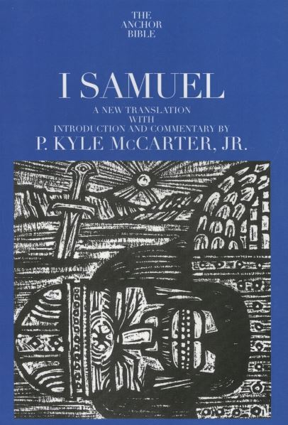 Anchor Yale Bible Commentary: 1 Samuel (AYB)