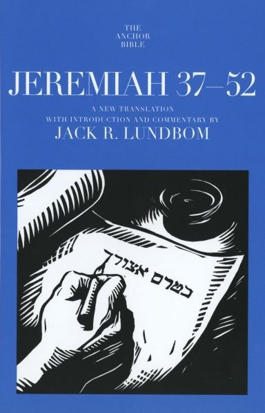 Anchor Yale Bible Commentary: Jeremiah 37-52 (AYB)