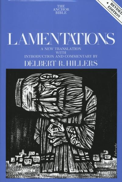 Lamentations: Anchor Yale Bible Commentary (AYB)