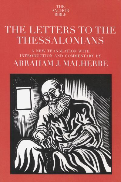 Anchor Yale Bible Commentary: Letters to the Thessalonians