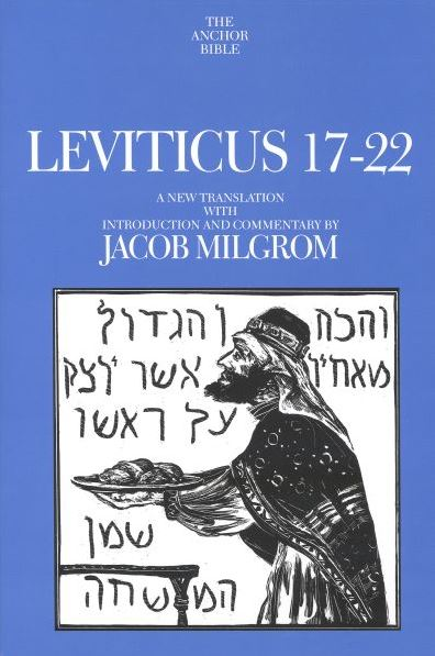 Anchor Yale Bible Commentary: Leviticus 17-22