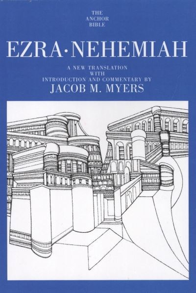 Ezra, Nehemiah: Anchor Yale Bible Commentary (AYB)