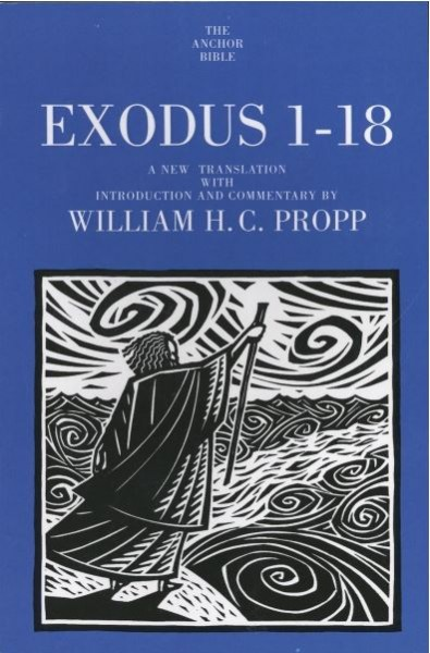 Exodus 1-18: Anchor Yale Bible Commentary (AYB)