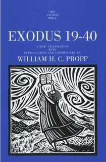 Exodus 19-40: Anchor Yale Bible Commentary (AYB)