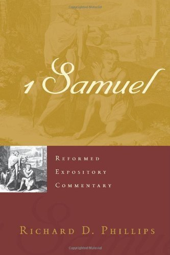 Reformed Expository Commentary: 1 Samuel