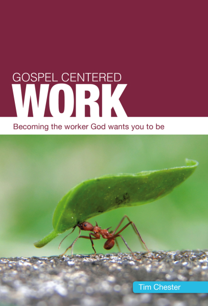 Gospel-Centered Work
