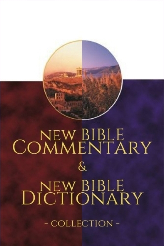 New Bible Commentary and New Bible Dictionary