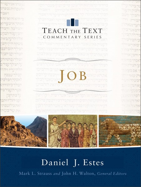 Job: Teach the Text Commentary Series
