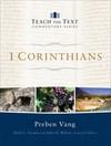 1 Corinthians: Teach the Text Commentary Series
