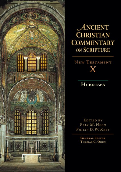 Ancient Christian Commentary on Scripture: Hebrews (NT Vol 10)