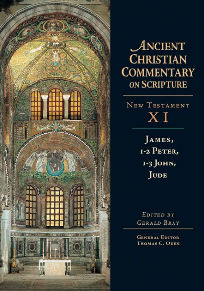 James, 1-2 Peter, 1-3 John, Jude: Ancient Christian Commentary on Scripture (ACCS)