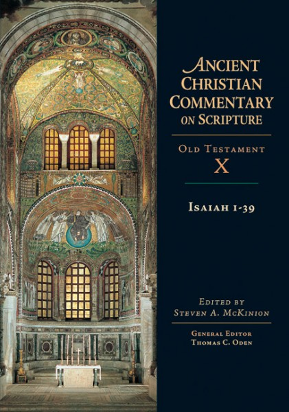 Ancient Christian Commentary on Scripture: Isaiah 1-39 (OT Vol 10)