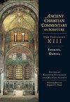 Ezekiel, Daniel: Ancient Christian Commentary on Scripture (ACCS)